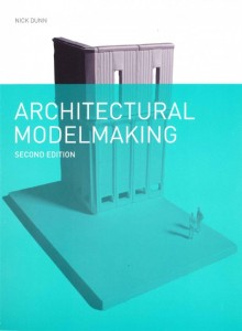 54316d89c07a80548f0005ab_a-practical-study-of-the-discipline-of-architectural-modelmaking_architecturalmodelmaking2_highrescover-530x721